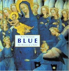 Michel Pastoureau: Blue: The History of a Color.