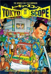 : TokyoScope: The Japanese Cult Film Companion