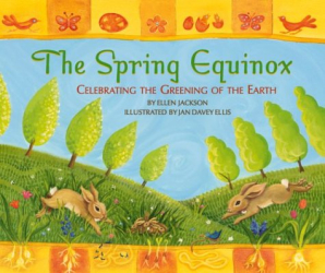 Ellen Jackson: The Spring Equinox: Celebrating the Greening of the Earth