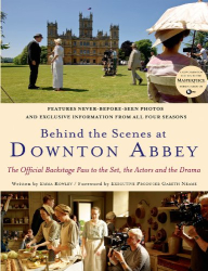Emma Rowley: Behind the Scenes at Downton Abbey