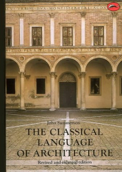 John Summerson: Classical Language of Architecture