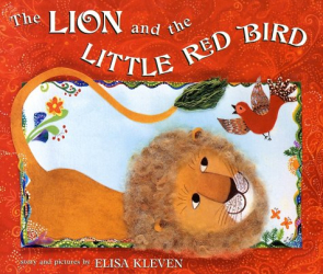 Elisa Kleven: The Lion and the Little Red Bird