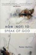 Peter Rollins: How (Not) to Speak of God