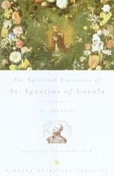 St. Ignatius: The Spiritual Exercises of St. Ignatius (Vintage Spiritual Classics)