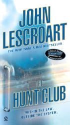 John Lescroart: The Hunt Club