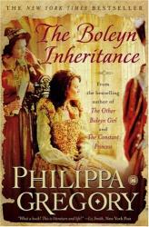 Philippa Gregory: The Boleyn Inheritance (Boleyn)