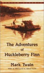 Mark Twain: The Adventures of Huckleberry Finn (Bantam Classics)