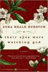 Zora Neale Hurston: Their Eyes Were Watching God