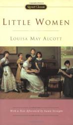 Louisa May Alcott: Little Women