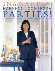 Ina Garten: Barefoot Contessa Parties