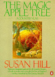 Susan Hill: Magic Apple Tree a Country Year