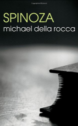 2008 Michael Della Rocca: Spinoza (The Routledge Philosophers)