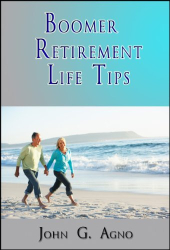 John Agno: Boomer Retirement Life Tips
