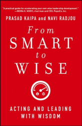 Prasad Kaipa: From Smart to Wise: Acting and Leading with Wisdom