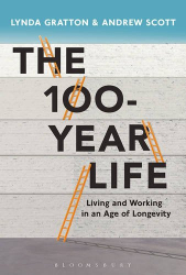 Lynda Gratton: The 100 Year Life: Navigating Our Future Work Life