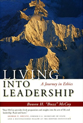 Buzz McCoy: Living Into Leadership: A Journey in Ethics (Stanford Business Books)