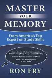 Ron Fry: Master Your Memory