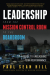 Paul Sean Hill: Leadership from the Mission Control Room to the Boardroom: A Guide to Unleashing Team Performance