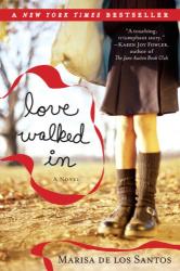 Marisa de los Santos: Love Walked In