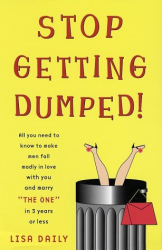 Lisa Daily: Stop Getting Dumped