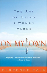 Florence Falk: On My Own: The Art of Being a Woman Alone