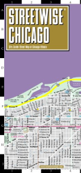 Streetwise Maps: Streetwise Chicago Map - Laminated City Center Street Map of Chicago, Illinois - Folding pocket size travel map with CTA, Metra map  (Streetwise Maps)