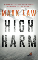 Mark Law: High Harm