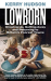 Kerry Hudson: Lowborn: Growing Up, Getting Away and Returning to Britain's Poorest Towns