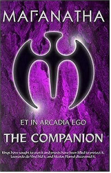 Duncan J. Burden: Maranatha Et in Arcadia Ego: The Companion