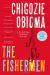 Chigozie Obioma: The Fishermen