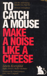 : To Catch a Mouse Make a Noise like a Cheese
