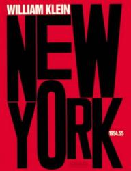 William Klein: New York 1954.55