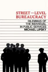 Michael Lipsky: Street Level Bureaucracy