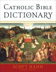 : Catholic Bible Dictionary