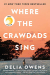 Delia Owens: Where the Crawdads Sing
