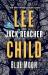 Lee Child: Blue Moon: A Jack Reacher Novel