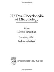 : Desk Encyclopedia of Microbiology