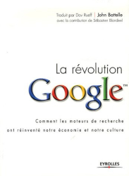 John Battelle: La révolution Google