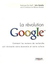 John Battelle: La révolution Google