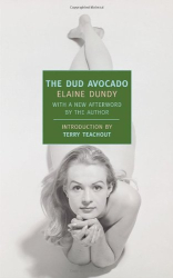 Elaine Dundy: The Dud Avocado (New York Review Books Classics)