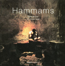 Pascal Meunier: Hammams - Dakota