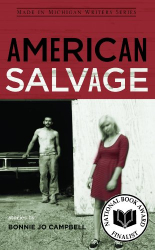 Bonnie Jo Campbell: American Salvage (Made in Michigan Writers Series)