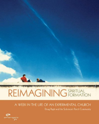 Pagitt: Re-imagining Spiritual Formation