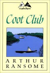 Arthur Ransome: Coot Club (Godine Storyteller)