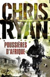 Chris Ryan: Poussières d'Afrique