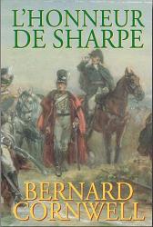 Bernard Cornwell: L'honneur de Sharpe
