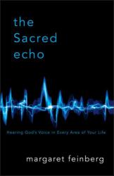 Margaret Feinberg: The Sacred Echo