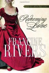 Francine Rivers: Redeeming Love