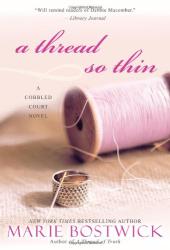 Marie Bostwick: A Thread So Thin (Cobbled Court)