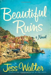 Jess Walter: Beautiful Ruins: A Novel